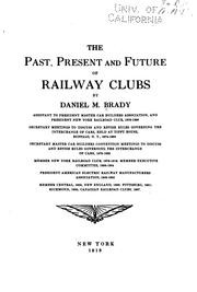 Cover of: The past, present and future of railway clubs | Daniel M. Brady
