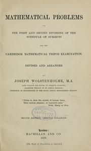 Cover of: Mathematical problems on the first and second divisions of the schedule of subjects for the Cambridge mathematical tripos examination | Joseph Wolstenholme