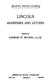 Cover of: ...Lincoln addresses and letters | Abraham Lincoln