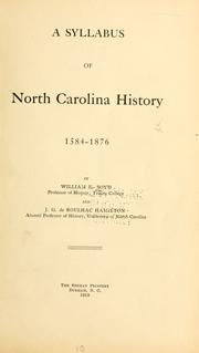 Cover of: A syllabus of North Carolina history, 1584-1876 by William Kenneth Boyd