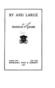 Cover of: By and large by Franklin P. Adams