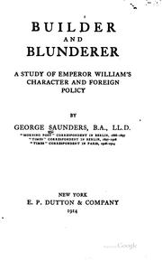 Cover of: Builder and blunderer | Saunders, George
