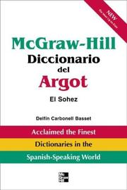 Cover of: McGraw-Hill Diccionario del Argot | Delfín Carbonell Basset