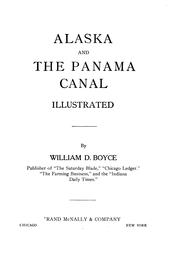 Cover of: Alaska and the Panama canal | William Dickson Boyce