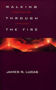 Cover of: Walking through the fire | James Raymond Lucas