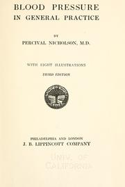 Cover of: Blood pressure in general practice by Percival Nicholson