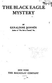 Cover of: The Black Eagle mystery | Bonner, Geraldine