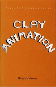 Cover of: Clay animation | Michael Frierson