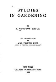 Cover of: Studies in gardening | A. Clutton-Brock