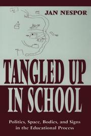 Cover of: Tangled up in school by Jan Nespor
