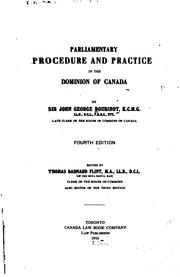 Cover of: Parliamentary procedure and practice in the Dominion of Canada | Bourinot, John George Sir