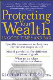 Cover of: Protecting Your Wealth in Good Times and Bad by Richard A. Ferri