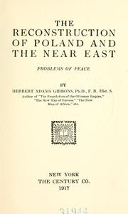 Cover of: The reconstruction of Poland and the Near East | Gibbons, Herbert Adams