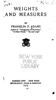 Cover of: Weights and measures | Franklin P. Adams