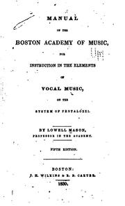 Cover of: Manual of the Boston academy of music | Mason, Lowell