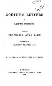 Cover of: Goethe's letters to Leipzig friends | Johann Wolfgang von Goethe