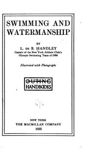 Cover of: Swimming and watermanship by L. de B. Handley
