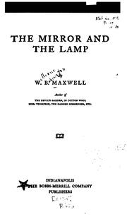 Cover of: The Mirror and the Lamp by W. B. Maxwell