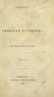 Cover of: Memoirs of American governors | Jacob Bailey Moore