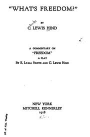 "Cover of: ""What's freedom?"" by C. Lewis Hind"