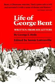 Cover of: Life of George Bent | George E. Hyde