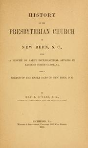 Cover of: History of the Presbyterian church in New Bern, N.C by Lachlan Cumming Vass