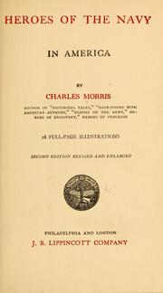 Cover of: Heroes of the navy in America | Morris, Charles