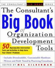 Cover of: The Consultant's Big Book of Organization Development Tools by Mel Silberman