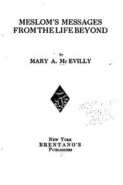 Cover of: Meslom's messages from the life beyond by Mary A. McEvilly