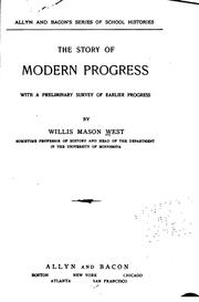 Cover of: The story of modern progress | West, Willis M.