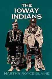 Cover of: The Ioway Indians | Martha Royce Blaine