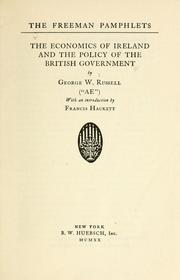 Cover of: The economics of Ireland and the policy of the British government by George William Russell