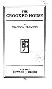 Cover of: The crooked house | Brandon Fleming