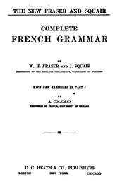 Cover of: The new Fraser and Squair complete French grammar | W. H. Fraser