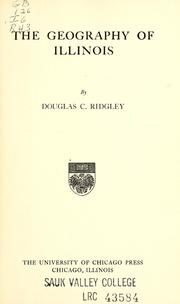 Cover of: The geography of Illinois by Douglas C. Ridgley