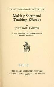 Cover of: Making shorthand teaching effective by Gregg, John Robert