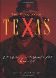 Cover of: The conquest of Texas by Gary Clayton Anderson