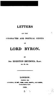Cover of: Letters on the character and poetical genius of Lord Byron | Brydges, Egerton Sir