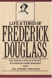 Cover of: Life and times of Frederick Douglass by Frederick Douglass