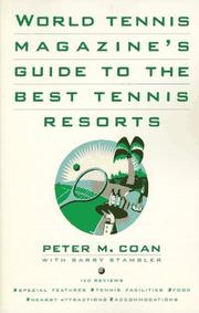 Cover of: World tennis magazine's guide to the best tennis resorts by Peter M. Coan