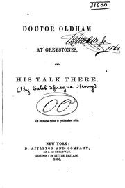 Cover of: Doctor Oldham At Greystones, And His Talk There | C. S. Henry