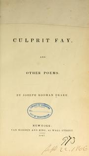 Cover of: The culprit fay, and other poems by Joseph Rodman Drake