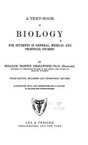 Cover of: A text-book of biology for students in general, medical and technical courses | W. M. Smallwood
