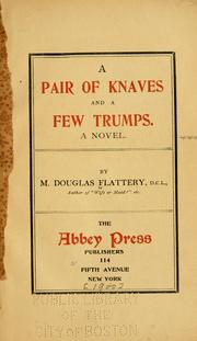 Cover of: A pair of knaves and a few trumps by Flattery, M. Douglas