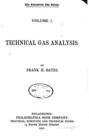 Cover of: Technical gas analysis | Frank H. Bates