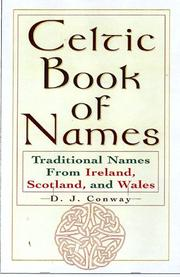 Cover of: The Celtic book of names | D. J. Conway