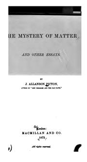 Cover of: The mystery of matter, and other essays by J. Allanson Picton