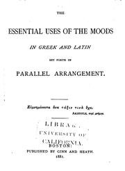 Cover of: The essential uses of the moods in Greek and Latin set forth in parallel arrangement by Robert P. Keep