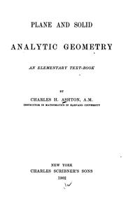 Cover of: Plane and solid analytic geometry | Charles H. Ashton