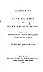 Cover of: Narrative of the discoveries on the north coast of America | Simpson, Thomas